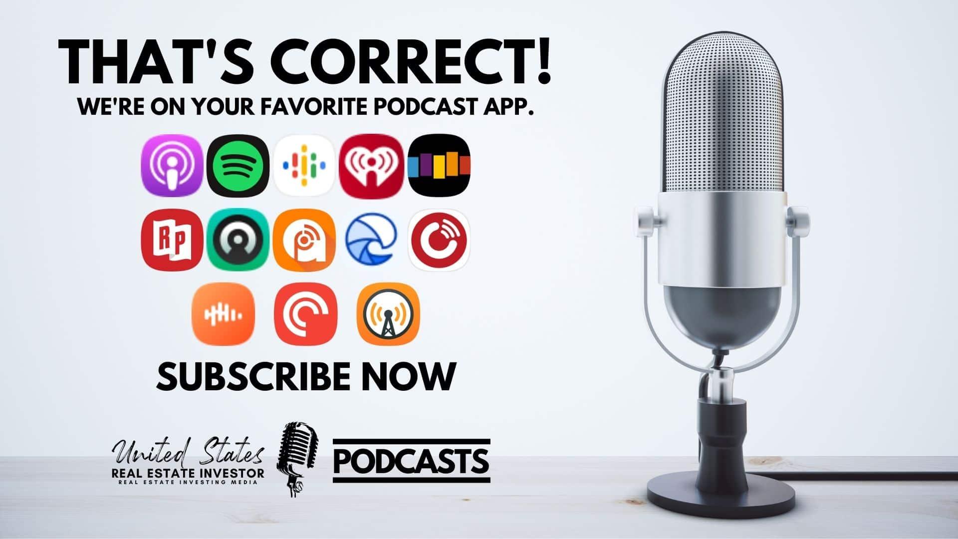 United States Real Estate Investor - Real estate investing media, We're On Your Favorite Podcast App